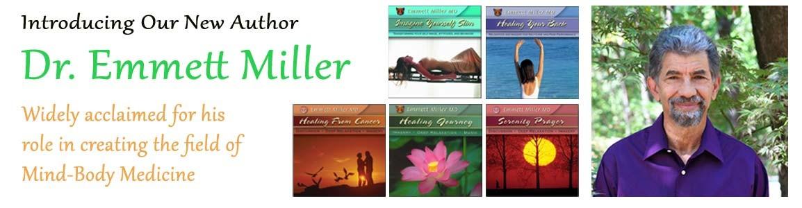Introducing author Dr. Emmett Miller